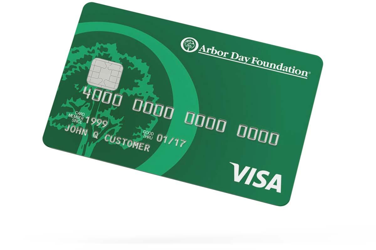 now your everyday purchases can make an impact with the new arbor day foundation rewards visa credit card available through an affinity relationship with - Visa Card